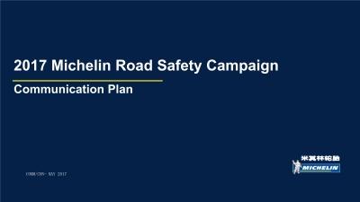 轮胎品牌 Michelin Road Safety Campaign Communication Plan活动策划方案